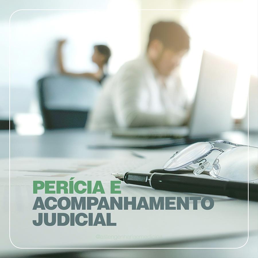 Perícia e acompanhamento judicial