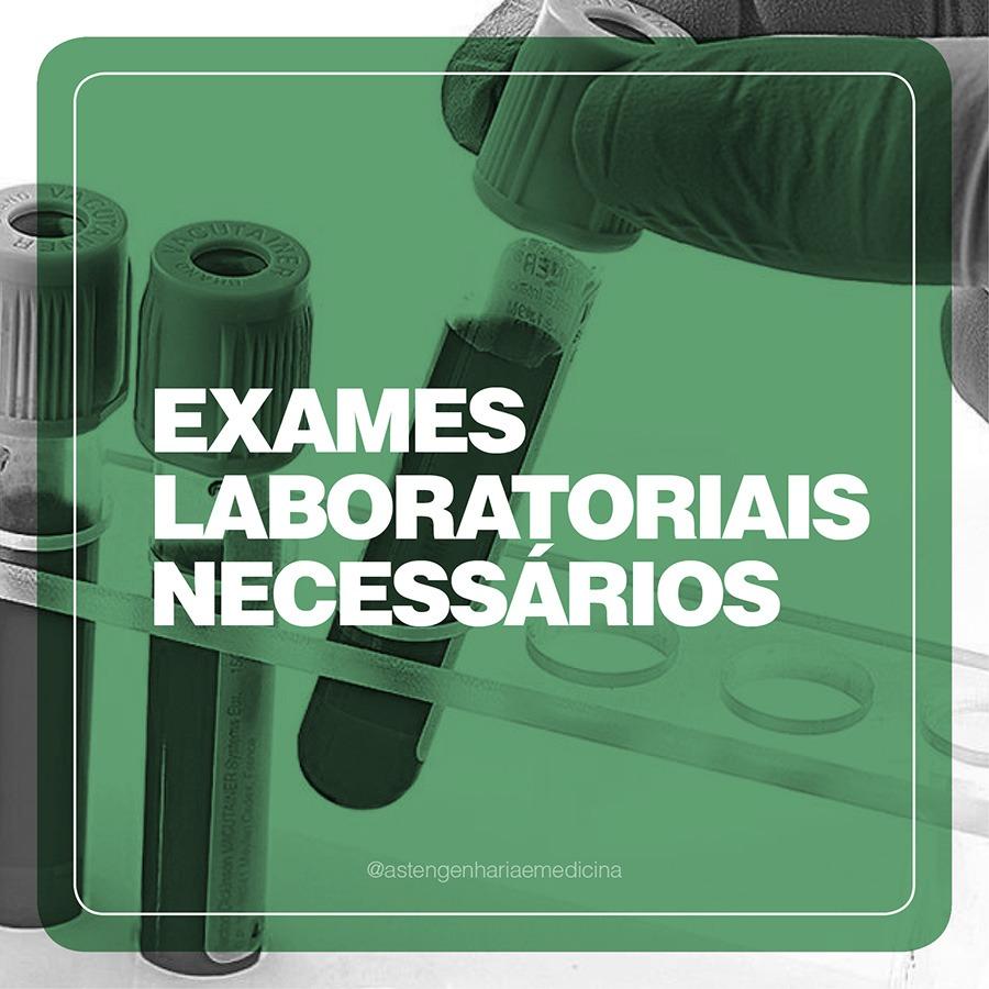 Exames laboratoriais necessários